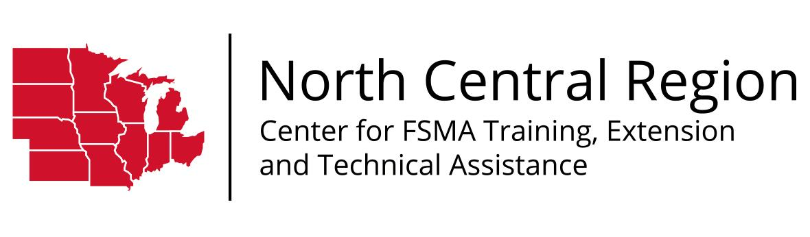 North Central Region Center for FSMA Training, Extension and Technical Assistance